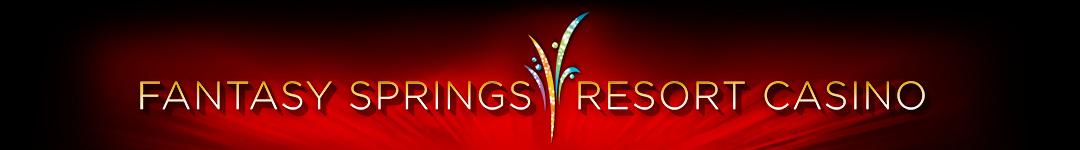 Fantasy Springs Resort Casino Premier Palm Springs Gaming
